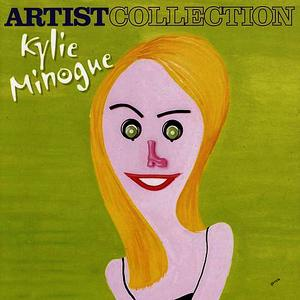 Albumcover Kylie - The Artist Collection - Kylie Minogue
