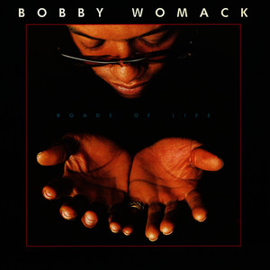 Albumcover Bobby Womack - Roads of Life