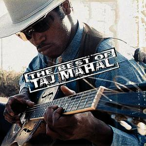 Albumcover Taj Mahal - The Best Of Taj Mahal