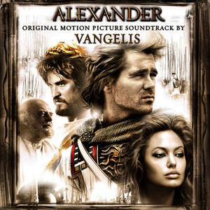 Albumcover Vangelis - Alexander (Original Motion Picture Soundtrack)