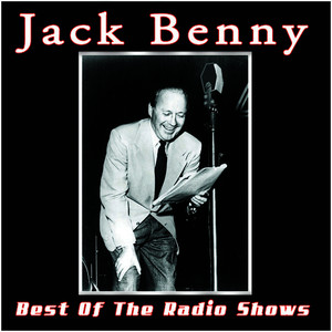Albumcover Jack Benny - The Best Of The Radio Shows