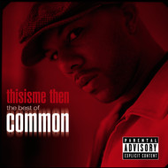 Albumcover Common - thisisme then: the best of common (Explicit)