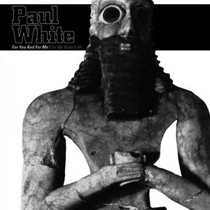 Albumcover Paul White - For You And For Me