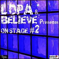 Various Artists - L'OPA & Believe Presents On Stage n. 2 (Explicit)