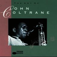 John Coltrane - The Art Of Coltrane
