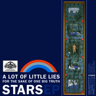 Albumcover Stars - A Lot Of Little Lies For The Sake Of One Big Truth