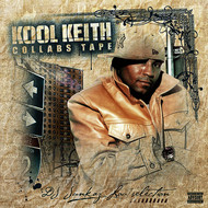Kool Keith - Collabs Tape (Explicit)