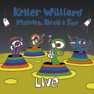 Keller Williams with Moseley, Droll & Sipe - LIVE