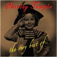 Shirley Temple - The Very Best Of