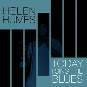 Albumcover Helen Humes - Today I Sing The Blues