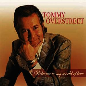 Albumcover Tommy Overstreet - Welcome To My Land Of Love