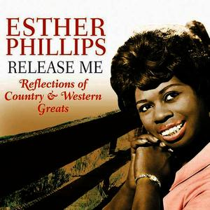 Albumcover Esther Phillips - Release Me - Reflections Of Country & Western Greats