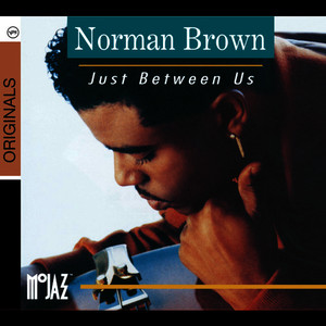 Albumcover Norman Brown - Just Between Us