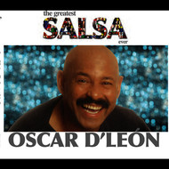 Albumcover Oscar D'León - The Greatest Salsa Ever