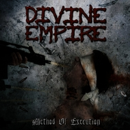 Divine Empire - Method of Execution