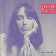 Joan Baez - Carry It On (Re-mastered)