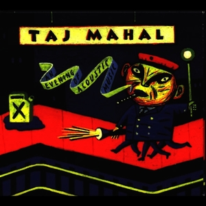 Albumcover Taj Mahal - An Evening Of Acoustic Music