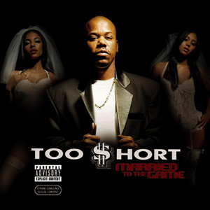 Albumcover Too $hort - Married To The Game