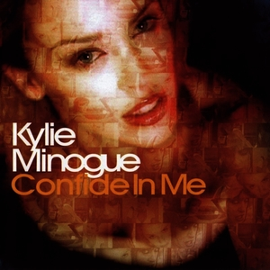 Albumcover Kylie - Confide In Me