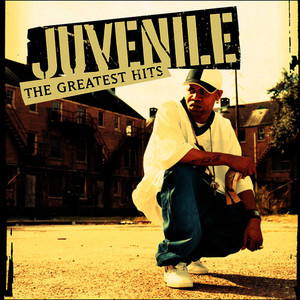 Albumcover Juvenile - Greatest Hits (Edited Version)