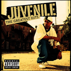 Albumcover Juvenile - Greatest Hits (Explicit Version)