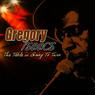 Gregory Isaacs - The Table is Going to Turn