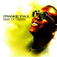 Frankie Paul - Best of Friends