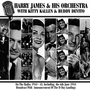 Albumcover Harry James & His Orchestra - On The Radio: 1944-45