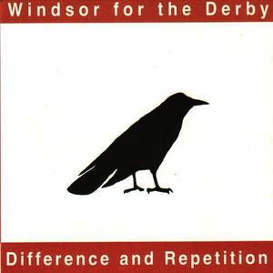 Albumcover Windsor For The Derby - Difference and Repetition