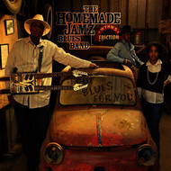 The Homemade Jamz Blues Band - I Got Blues For You