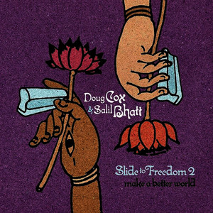 Albumcover Doug & Salil Bhatt Cox - Slide to Freedom 2: Make a Better World