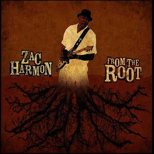 Albumcover Zac Harmon - From the Root