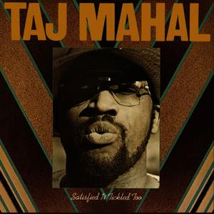 Albumcover Taj Mahal - Satisfied 'N Tickled Too