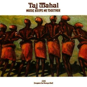 Albumcover Taj Mahal - Music Keeps Me Together