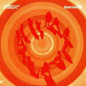 Albumcover The Chemical Brothers - AmericanEP