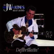 Albumcover JW-Jones Blues Band - Defibrillatin'