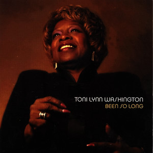Albumcover Toni Lynn Washington - Been So Long