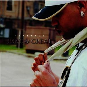 Albumcover Juvenile - Juve The Great (Edited Version)