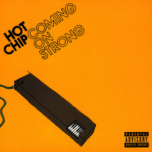 Albumcover Hot Chip - Coming On Strong