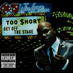 Albumcover Too $hort - Get Off The Stage