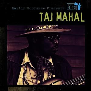 Albumcover Taj Mahal - Martin Scorsese Presents The Blues: Taj Mahal (Album Version)