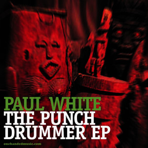 Albumcover Paul White - The Punch Drummer Ep