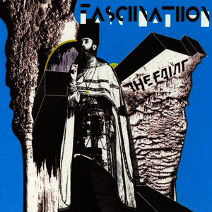 Albumcover The Faint - Fasciinatiion