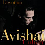 Avishai Cohen - Devotion (Reissue)