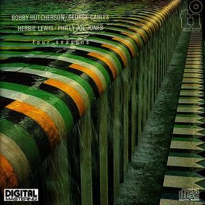 Albumcover Bobby Hutcherson, George Cables, Herbie Lewis, Philly Joe Jones - Four Seasons