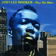 John Lee Hooker - Plays The Blues