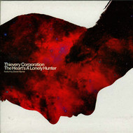 Thievery Corporation - The Heart's A Lonely Hunter