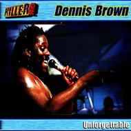 Dennis Brown - Unforgettable