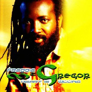 Albumcover Freddie McGregor - Heart Is Willing