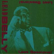 Leadbelly - Last Sessions